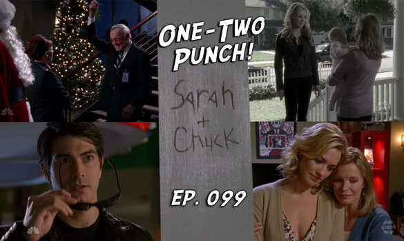 Chuck vs. the Podcast 99: One-Two Punch