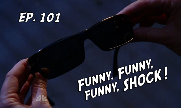 Chuck vs. the Podcast 101: Funny, Funny, Funny, SHOCK!