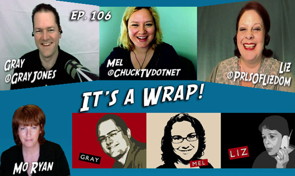 Chuck vs. the Podcast 106: It's a Wrap!