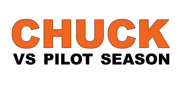 Which Chucksters Are Returning to TV? (2013 Pilot Pickups) {UPDATED}