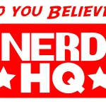 I Want My Nerd HQ IndieGoGo Campaign Launched