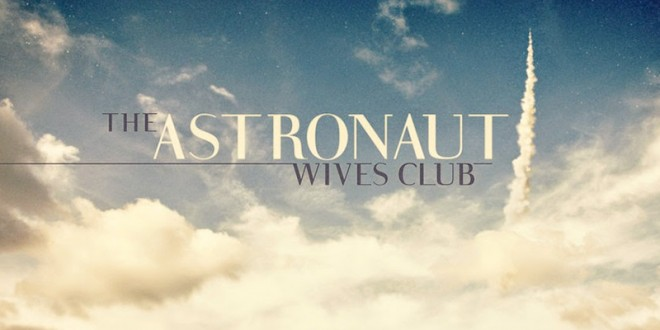 'The Astronaut Wives Club' (& Yvonne Strahovski) Coming in June